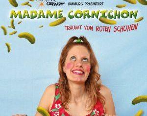 Madame Cornichon träumt von roten Schuhen